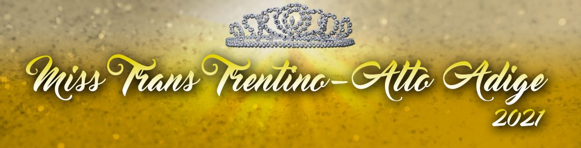 Miss Trans Trentino Alto Adige – Miss Trans Trentino Alto Adige Sudamerica
